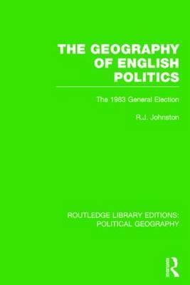 The Geography of English Politics