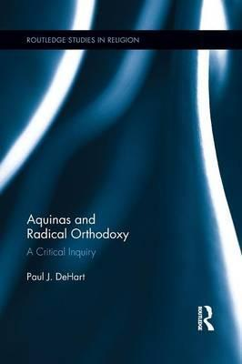 Aquinas and Radical Orthodoxy