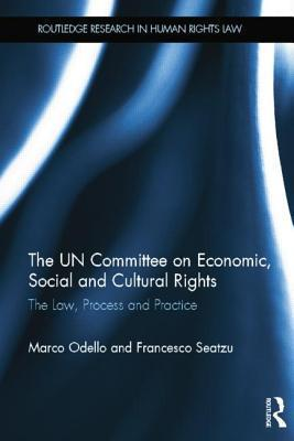 The UN Committee on Economic, Social and Cultural Rights