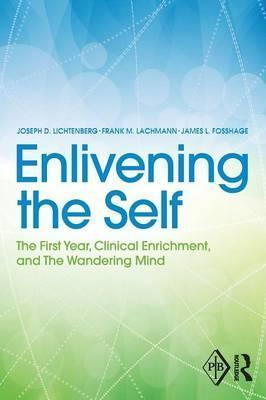 Enlivening the Self