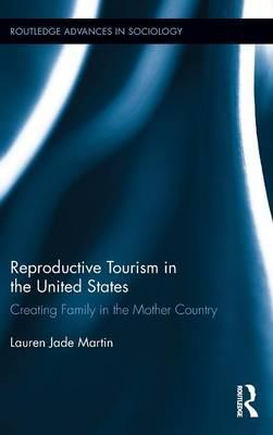 Reproductive Tourism in the United States