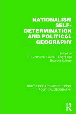 Nationalism, Self-Determination and Political Geography