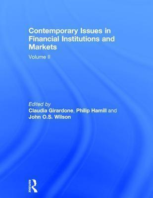 Contemporary Issues in Financial Institutions and Markets: Volume II
