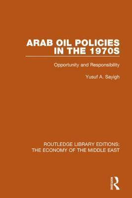 Arab Oil Policies in the 1970s