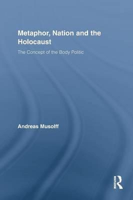 Metaphor, Nation and the Holocaust