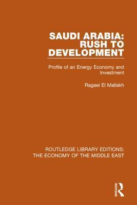 Saudi Arabia: Rush to Development