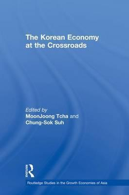 The Korean Economy at the Crossroads