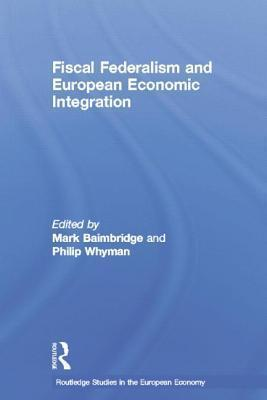 Fiscal Federalism and European Economic Integration