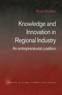Knowledge and Innovation in Regional Industry