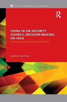 China in UN Security Council Decision-Making on Iraq