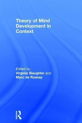 Theory of Mind Development in Context
