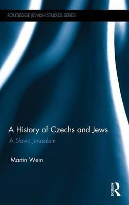 A History of Czechs and Jews