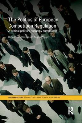 The Politics of European Competition Regulation