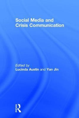 Social Media and Crisis Communication