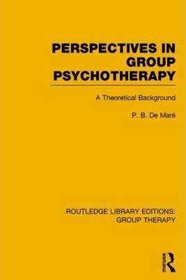 Perspectives in Group Psychotherapy