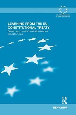 Learning from the EU Constitutional Treaty