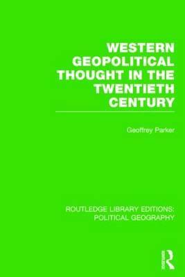 Western Geopolitical Thought in the Twentieth Century