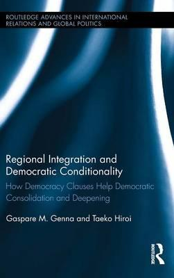 Regional Integration and Democratic Conditionality
