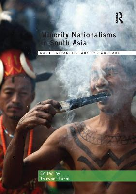Minority Nationalisms in South Asia