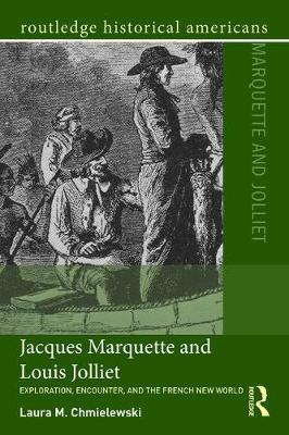 Jacques Marquette and Louis Jolliet