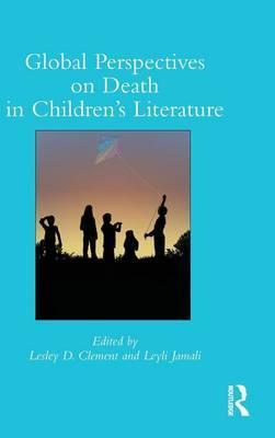 Global Perspectives On Death In Childrens Literature Lesley D