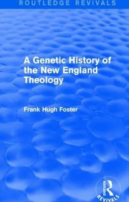 A Genetic History of New England Theology
