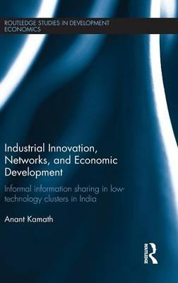 Industrial Innovation, Networks, and Economic Development