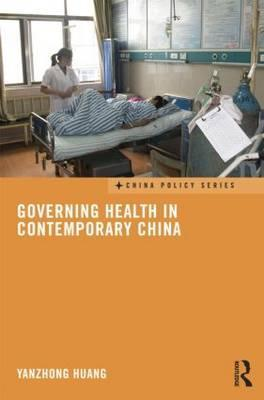 Governing Health in Contemporary China