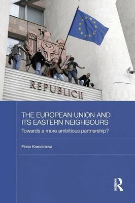 The European Union and its Eastern Neighbours