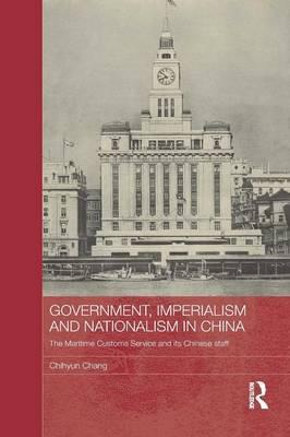 Government, Imperialism and Nationalism in China