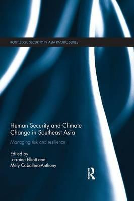 Human Security and Climate Change in Southeast Asia
