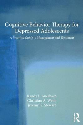 Cognitive Behavior Therapy for Depressed Adolescents