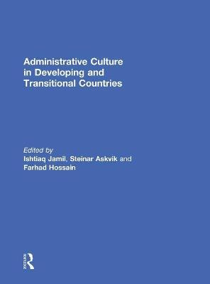Administrative Culture in Developing and Transitional Countries