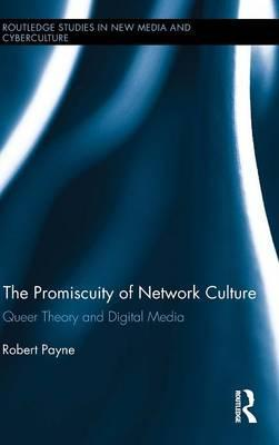 The Promiscuity of Network Culture