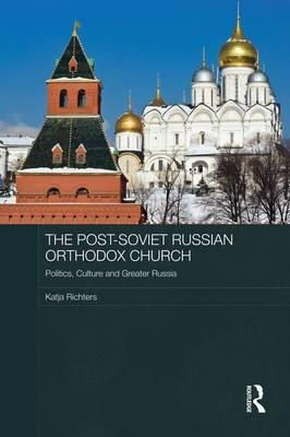 The Post-Soviet Russian Orthodox Church