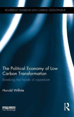 The Political Economy of Low Carbon Transformation
