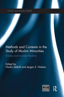 Methods and Contexts in the Study of Muslim Minorities