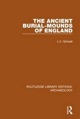 Ancient Burial Mounds of England