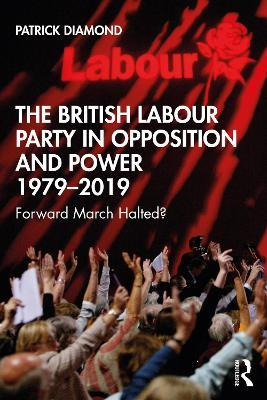 The Labour Party in Post-war Britain
