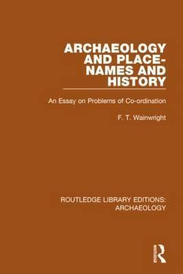 Archaeology and Place-Names and History