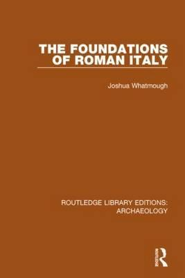 The Foundations of Roman Italy