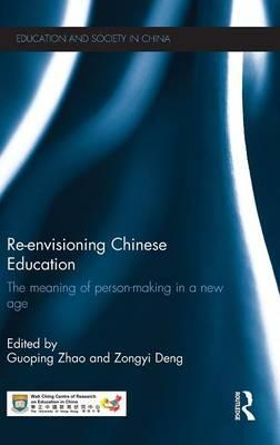 Re-envisioning Chinese Education