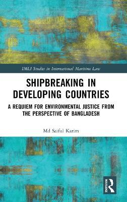Shipbreaking in Developing Countries