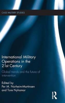 International Military Operations in the 21st Century