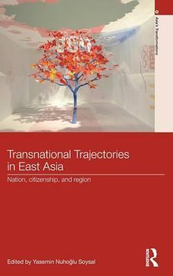 Transnational Trajectories in East Asia