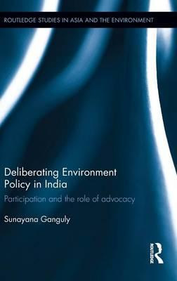Deliberating Environmental Policy in India