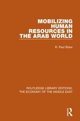 Mobilizing Human Resources in the Arab World