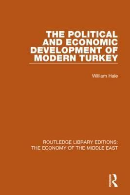 The Political and Economic Development of Modern Turkey