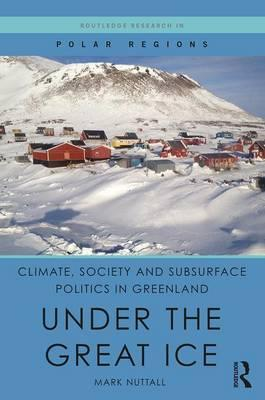Climate, Society and Subsurface Politics in Greenland