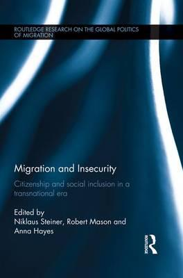Migration and Insecurity